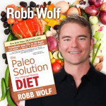 The Paleo Solution Robb Wolf Podcast